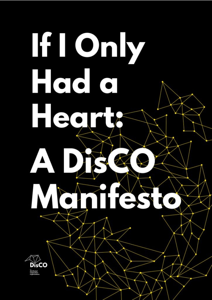 If I Only Had a Heart: A DisCo Manifesto